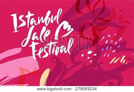 Istanbul Tulip Festival Design, Flowers Festival On Hand Drawn Floral Decorative Background. Calligr