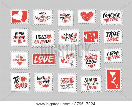 Love Post Stamps Set. Love Quotes, Sayings. Hand Drawn Lettering And Illustration With Hearts. Be Mi