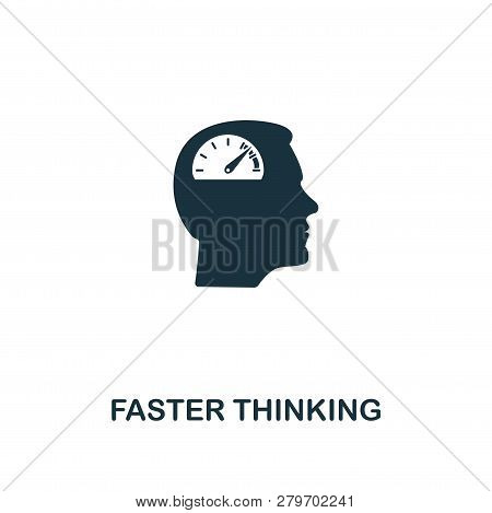 Faster Thinking Icon. Premium Style Design From Personality Icon Collection. Pixel Perfect Faster Th