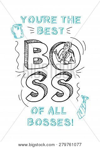 Boss Day Inspirational And Motivational Greeting Card With Inscription
