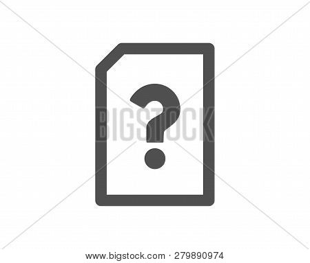 Unknown Document Icon. File With Question Mark Sign. Untitled Paper Page Concept Symbol. Quality Des