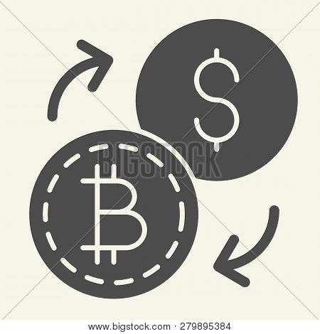 Bitcoin To Dollar Exchange Solid Icon. Cryptocurrency Exchange Vector Illustration Isolated On White