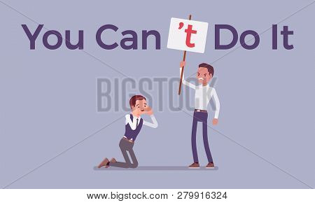 You Can Not Do It Poster. Man Correcting Positive Grammatical Construction Into Negative Statement T