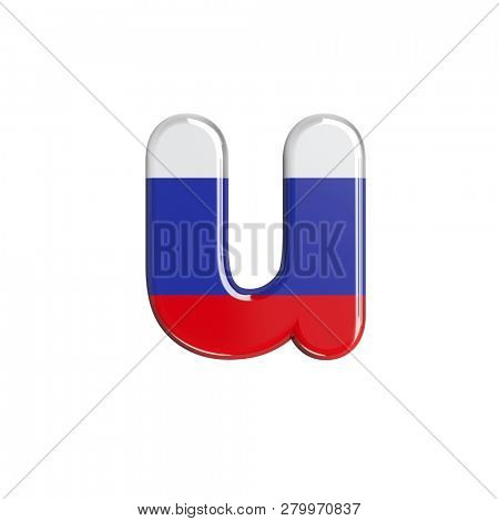 3d Small character U covered in Russia flag texture isolated on white background. This font collection is well-suited for various projects related but not limited to Russia, politics, economics...