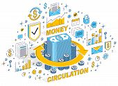 Money circulation, return on investment, currency exchange, cash back, money refund, concepts can be used. Vector 3d isometric business illustration with icons, stats charts and design elements. poster