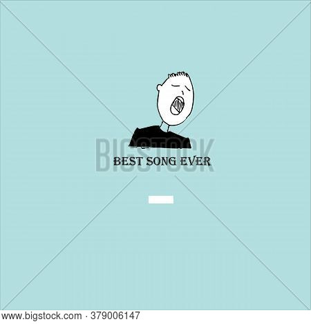 Best Song Ever. Inscription And Singer. Vector Illustration.  Music Award Concept.