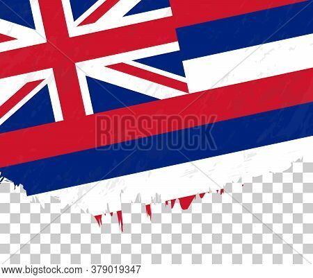 Grunge-style Flag Of Hawaii On A Transparent Background. Vector Textured Flag Of Hawaii For Vertical