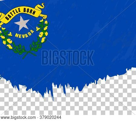Grunge-style Flag Of Nevada On A Transparent Background. Vector Textured Flag Of Nevada For Vertical