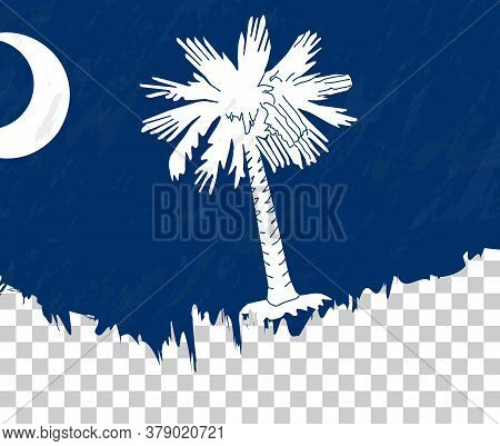 Grunge-style Flag Of South Carolina On A Transparent Background. Vector Textured Flag Of South Carol