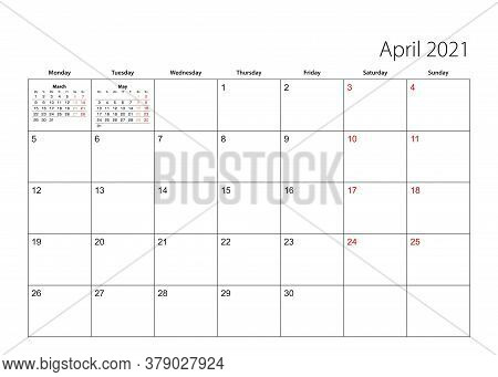 April 2021 Simple Calendar Planner, Week Starts From Monday. Vector Calendar Planner.