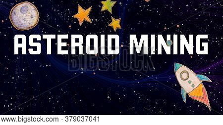 Asteroid Mining Theme With Space Background With A Rocket, Moon, And Stars