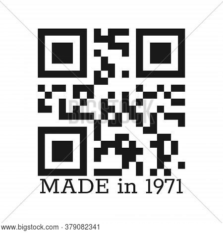 Inscription Was Made In 1971 For Clothing, Textiles And Greetings. Vector Illustration Isolated On A