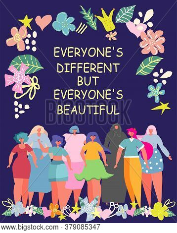 The Inscription Is All Different But Each Is Beautiful. Illustration Graphic Group Of Women, Girls,