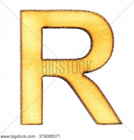 Letter R Made Of Wood Or Plywood On A White Background, Isolate, English Alphabet, Close-up.