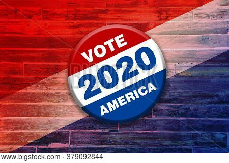 Vivid Red White Blue Vote 2020 America Button Pin On Wood Background Featuring Tilted Gradient Over