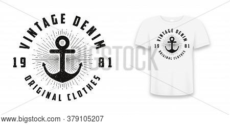 Vintage Denim Print For T-shirt, Typography Graphics For Tee Shirt With Anchor And Line Sunburst. Re