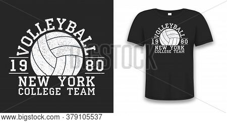 Volleyball New York Grunge Print For Apparel With Ball. Typography Graphics For T-shirt. Design For