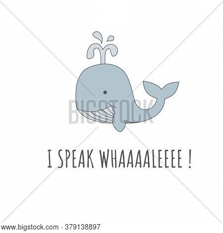 Whale Cartoon T Shirt Lettering.eps