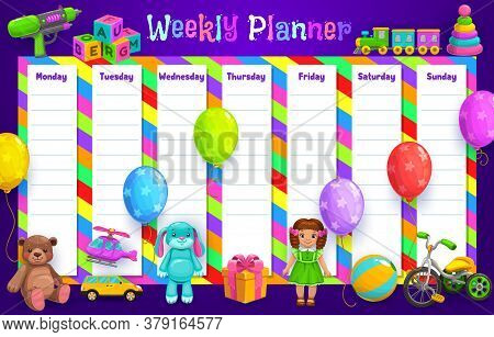 Weekly Planner Or Timetable Schedule Vector Template With Kids Toys. Daily Organizer, To Do List, Ag