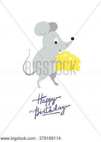 Greeting Card Template With Cute Funny Rat Or Mouse With Present Cheese And Happy Birthday Inscripti