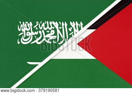 Saudi Arabia And Palestine, Symbol Of National Flags From Textile. Relationship, Partnership And Cha