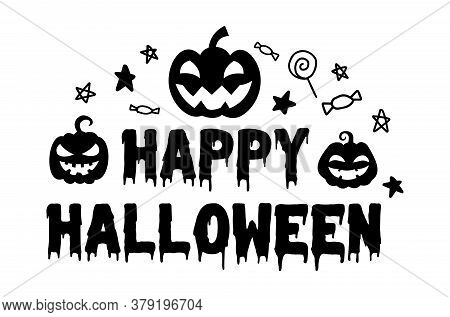 Happy Halloween. Vector Text Happy Halloween With Pumpkin, Candy And Stars. Banner, Poster, Greeting