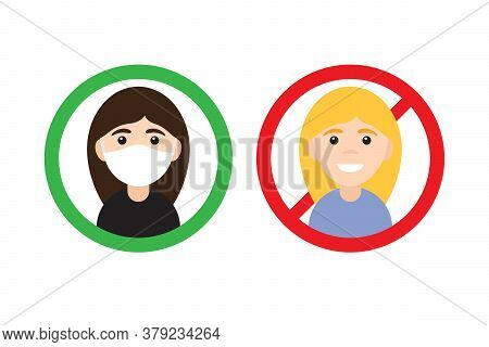 Vector Flat Cartoon No Entry Without Medical Face Mask Signs. Two Different Woman Girl In Circle Iso