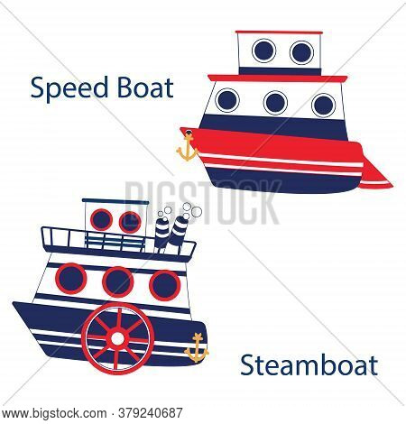 Vector Set Of Riverboat With Paddle Wheel And A Two-tiered Speed Boat. Bright Colored Isolated Objec