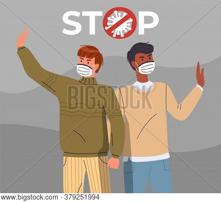 Two Young Mix Race Men Wearing Face Medical Masks Call To Stop Spreading Virus. People Show A Stop G