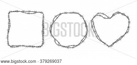 Steel Barbwire Set. Circle, Square And Heart Shape Frames From Twisted Wire With Barbs Isolated On W