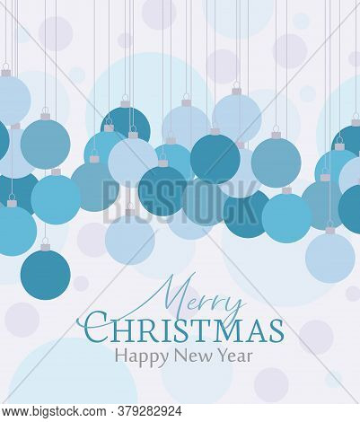 Vector Illustration Of Decorative Christmas Balls, Ornaments. Christmas Background. Merry Christmas