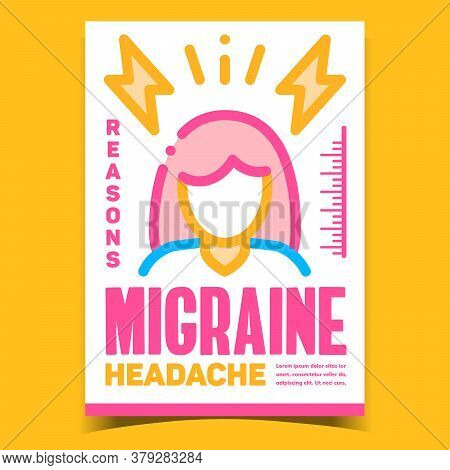 Migraine Headache Creative Advertise Banner Vector. Woman With Migraine Promo Poster. Head Ache Pain