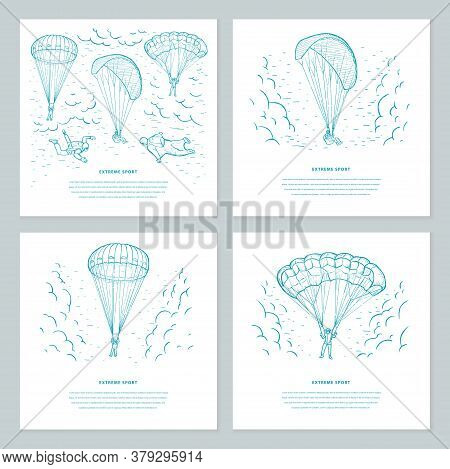 Extreme Sport Sketch Set Vector  Templates. Skydivers Flying With A Paraglider And Parachute In The