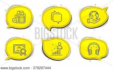 Stats Sign. Diploma Certificate, Save Planet Chat Bubbles. Headphones, Bill Accounting And Messenger