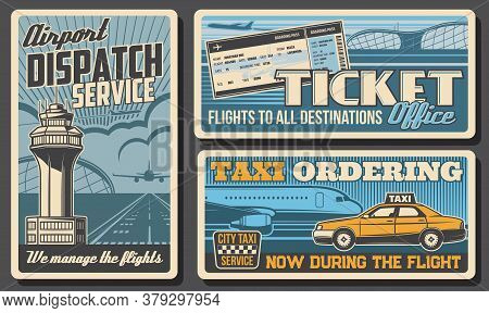 Dispatch Service, Tickets And Airport Taxi Retro Vector Posters. Operator Of Call Center Or Dispatch
