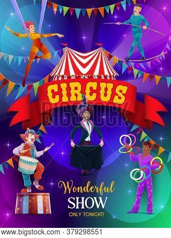 Top Tent Circus Show Vector Flyer. Performers On Big Top Tent Circus Arena. Magic Performance With C