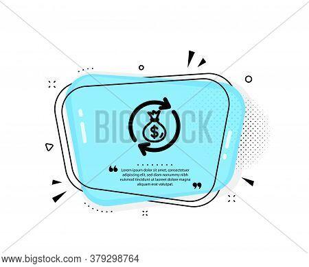 Cash Exchange Icon. Quote Speech Bubble. Dollar Money Bag Symbol. Money Transfer Sign. Quotation Mar