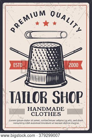 Tailor Shop Vintage Poster, Sewing Fashion And Textile Craft Design, Dressmaking Salon, Vector. Seam