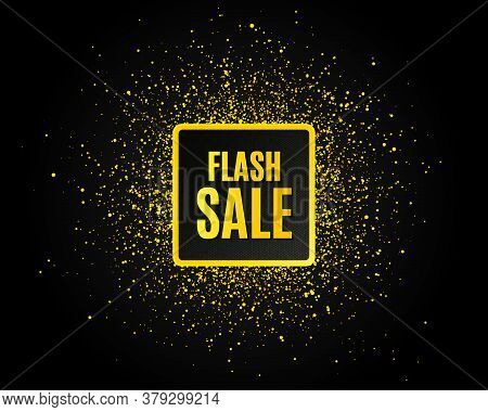 Flash Sale. Golden Glitter Pattern. Special Offer Price Sign. Advertising Discounts Symbol. Black Ba