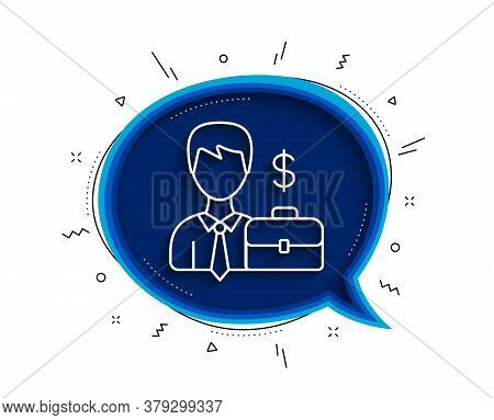 Businessman With Case Line Icon. Chat Bubble With Shadow. Diplomat With Dollar Sign. Thin Line Busin
