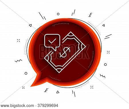 Accepted Payment Line Icon. Chat Bubble With Shadow. Dollar Money Sign. Finance Symbol. Thin Line Ac