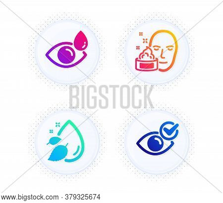 Face Cream, Water Drop And Eye Drops Icons Simple Set. Button With Halftone Dots. Check Eye Sign. Ge