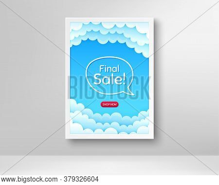 Final Sale. Frame With Clouds Poster. Special Offer Price Sign. Advertising Discounts Symbol. Realis