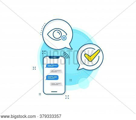 Eye Diopter Sign. Phone Messages Complex Icon. Farsightedness Line Icon. Optometry Vision Symbol. Me