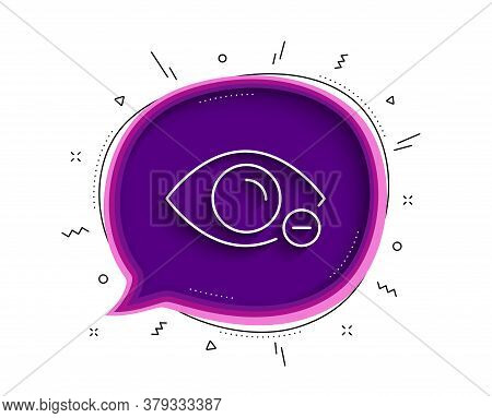 Myopia Line Icon. Chat Bubble With Shadow. Eye Diopter Sign. Optometry Vision Symbol. Thin Line Myop