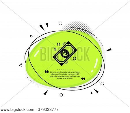 Euro Money Icon. Quote Speech Bubble. Payment Method Sign. Eur Symbol. Quotation Marks. Classic Euro