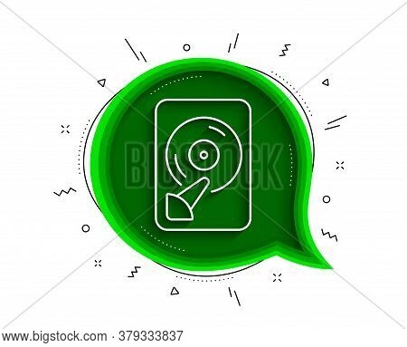 Hdd Line Icon. Chat Bubble With Shadow. Computer Memory Component Sign. Data Storage Symbol. Thin Li
