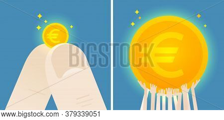 Fingers Hold A Euro Small Coin And Crowd Is Holding A Euro Huge Coin. Concept Illustration. Flat Vec
