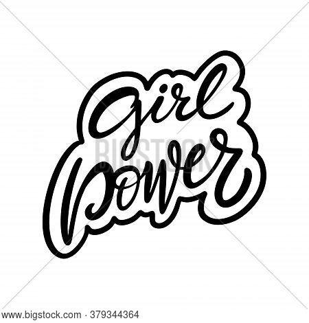Girl Power Phrase. Hand Drawn Modern Lettering. Black Color. Vector Illustration. Isolated On White