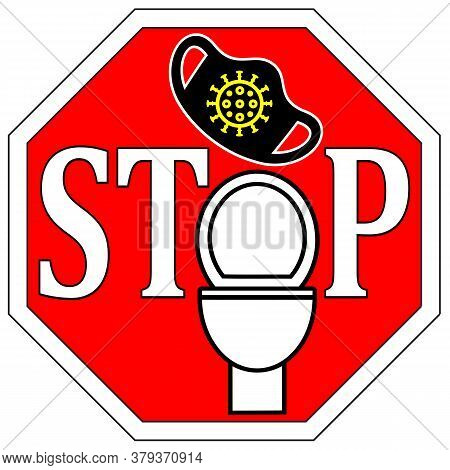 Stop Flushing Face Masks. They Clog Drains, Harm Water Sources And Contaminate The Environment.
